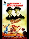 The Wright Brothers: A Graphic Novel