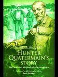 Hunter Quatermain's Story: The Uncollected Adventures of Allan Quartermain