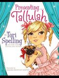Presenting... Tallulah