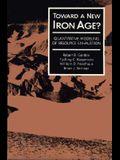 Toward a New Iron Age?