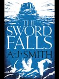 The Sword Falls, Volume 2