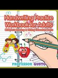 Handwriting Practice Workbook for Adults: Children's Reading & Writing Education Books