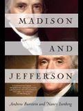 Madison and Jefferson