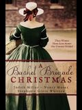 A Basket Brigade Christmas: Three Women, Three Love Stories, One Country Divided