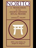 Norito: A Translation of the Ancient Japanese Ritual Prayers - Updated Edition