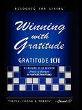 Winning with Gratitude: Gratitude 101