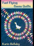 Fast Flying Geese Quilts... and More!