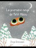 La Premi Re Neige de Petit Hibou = Little Owl's Snow