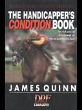 The Handicapper's Condition Book: An Advanced Treatment of Thoroughbred Class
