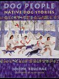 Dog People: Native Dog People