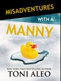 Misadventures with a Manny
