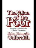 The Voice of the Poor: Essays in Economic and Political Persuasion