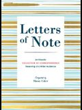Letters of Note: An Eclectic Collection of Correspondence Deserving of a Wider Audience (Book of Letters, Correspondence Book, Private