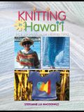 Knitting in Hawaii: Easy, Beautiful Warm Weather Knits