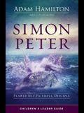 Simon Peter Children's Leader Guide: Flawed But Faithful Disciple
