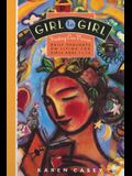 Girl to Girl: Daily Thoughts on Living for Girls Ages 11-15