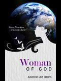 Woman of God: From Nowhere to Everywhere