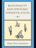 Rationality and Epistemic Sophistication