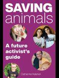 Saving Animals: A Future Activist's Guide