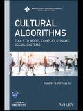 Cultural Algorithms: Tools to Model Complex Dynamic Social Systems