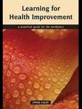 Learning for Health Improvement: Pt. 1, Experiences of Providing and Receiving Care