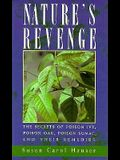 Nature's Revenge: The Secrets of Poison Ivy, Poison Oak, and Poison Sumac