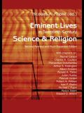 Eminent Lives in Twentieth-Century Science and Religion: With Chapters On: Rachel Carson, Charles A. Coulson, Theodosius Dobzhansky, Arthur S. Eddingt