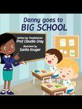Danny Goes to Big School