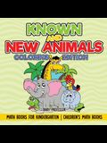 Known and New Animals - Coloring Edition - Math Books for Kindergarten - Children's Math Books