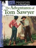 The Adventures of Tom Sawyer: An Instructional Guide for Literature: An Instructional Guide for Literature