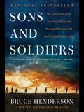 Sons and Soldiers: The Untold Story of the Jews Who Escaped the Nazis and Returned with the U.S. Army to Fight Hitler