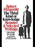 The Third Kind of Knowledge: Memoirs & Selected Writings