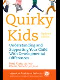 Quirky Kids: Understanding and Supporting Your Child with Developmental Differences