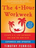 The 4-Hour Workweek: Escape 9-5, Live Anywhere, and Join the New Rich [With Earbuds]