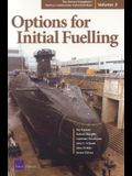 The United Kingdom's Nuclear Submarine Industrial Base: Options for Initial Fueling