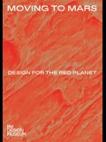 Moving to Mars: Design for the Red Planet