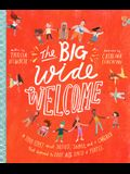 The Big Wide Welcome: A True Story about Jesus, James, and a Church That Learned to Love All Sorts of People