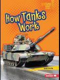 How Tanks Work