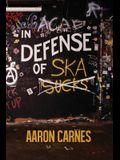 In Defense of Ska