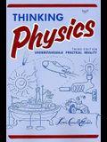 Thinking Physics (3e, Tr)