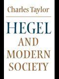 Hegel and Modern Society (Modern European Philosophy)