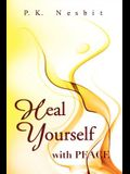 Heal Yourself with Peace