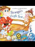 Strangers on the High Seas: A Captain No Beard Story