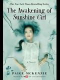 The Awakening of Sunshine Girl