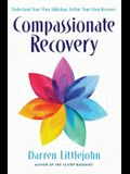 Compassionate Recovery