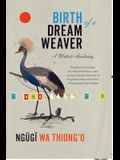 Birth of a Dream Weaver: A Writer's Awakening