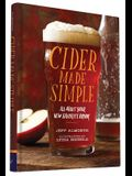 Cider Made Simple: All about Your New Favorite Drink