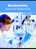 Biochemistry: Advanced Researches