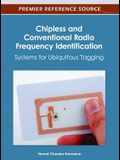 Chipless and Conventional Radio Frequency Identification: Systems for Ubiquitous Tagging