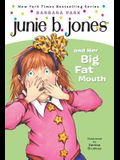 Junie B. Jones #3: Junie B. Jones and Her Big Fat Mouth